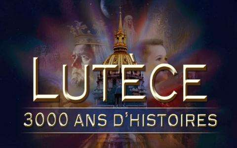 Nuit aux Invalides : Lutetia, 3000 Years of Stories